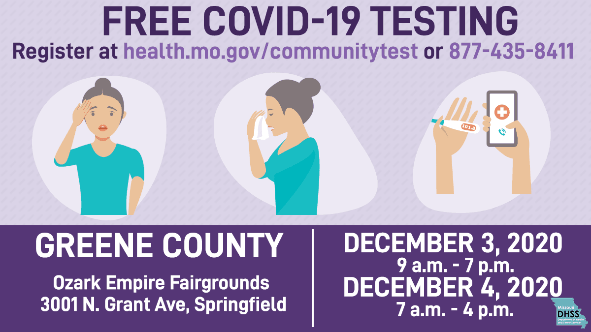 Free COVID-19 testing: Register at health.mo.gov/communitytest or 1-877-435-8411